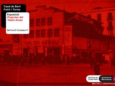 Exposició 'Projectes del Teatre Arnau'