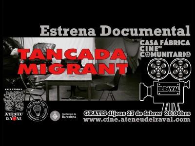Estrena del documental 'Tancada Migrant'