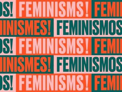'Feminismes!'