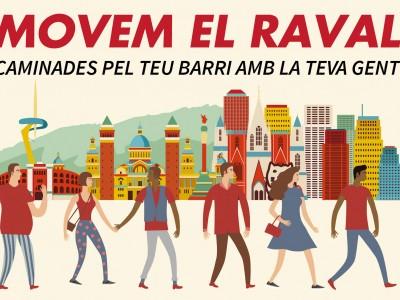 Tornen les Caminades 'Movem el Raval'