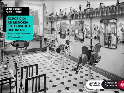 XIII Exposició de memòria fotogràfica del Raval