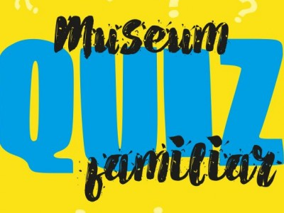 Museum Quiz Familiar