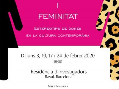 'Recerca i Feminitat. Estereotips de dones en la cultura contemporània'