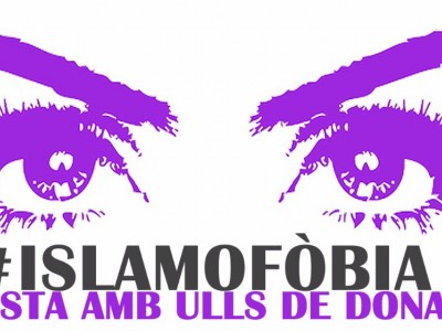 'La Islamofòbia vista amb ulls de dona'
